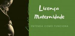 Licença Maternidade para Empregada Doméstica