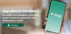 eSocial doméstico: Governo lança aplicativo para empregadores